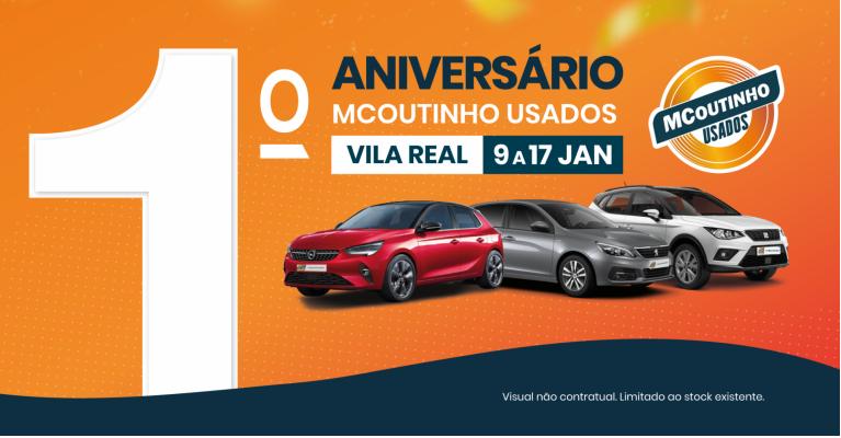 1º Aniversário Novo Espaço MCoutinho Usados Vila Real